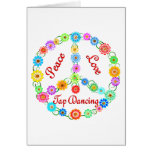 Peace Love Tap Dancing Greeting Cards