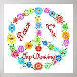 Peace Love Tap Dancing Poster