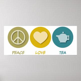 Peace Love Tea Poster