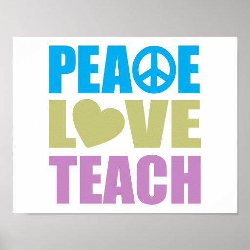 Peace Love Teach Poster