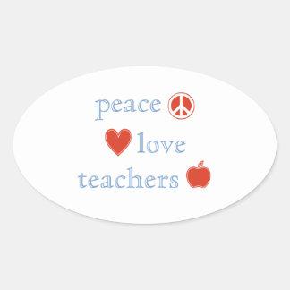 Peace Love Teachers Oval Sticker