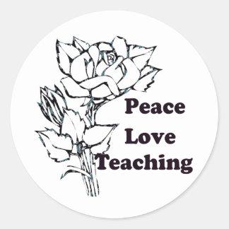 Peace, Love, Teaching Classic Round Sticker