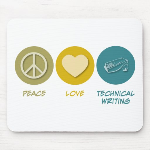 Peace Love Technical and Business Writing Mouse Mats