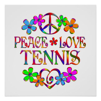 Peace Love Tennis Poster