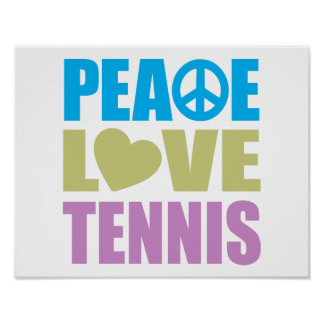 Peace Love Tennis Posters