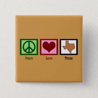 Peace Love Texas Button