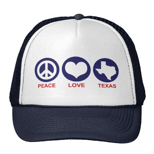 Peace Love Texas Hat