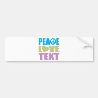 Peace Love Text Bumper Sticker