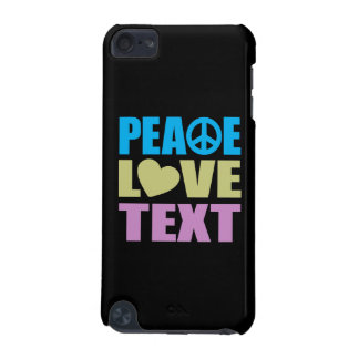 Peace Love Text iPod Touch (5th Generation) Case