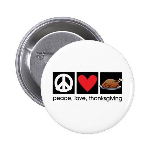 Peace, Love, Thanksgiving button