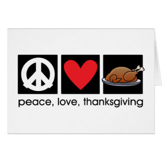 Peace, Love, Thanksgiving Greeting Note Card