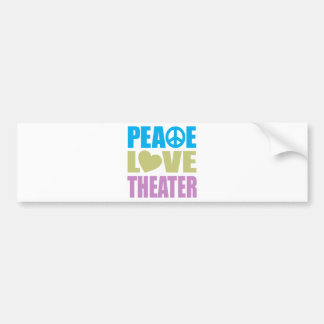 Peace Love Theater Bumper Sticker