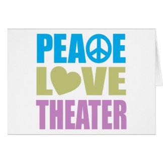 Peace Love Theater Card