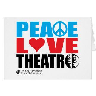 Peace Love Theatre Card