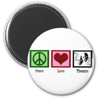 Peace Love Theatre 2 Inch Round Magnet