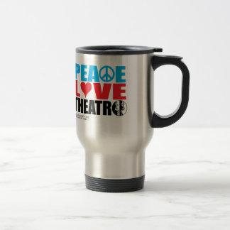 Peace Love Theatre Travel Mug