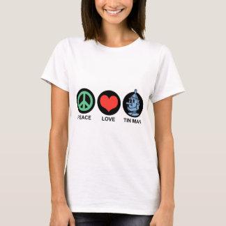 Peace Love Tin Man T-Shirt