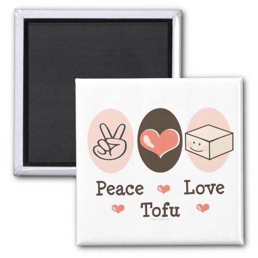 Peace Love Tofu Magnet
