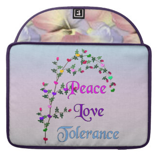 Peace Love Tolerance Sleeves For MacBooks