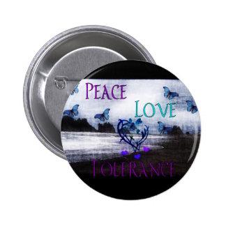 Peace Love Tolerance Pinback Button