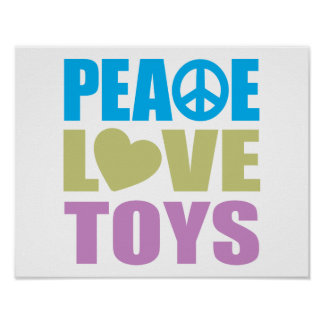 Peace Love Toys Poster