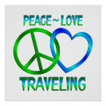 Peace Love TRAVELING Posters