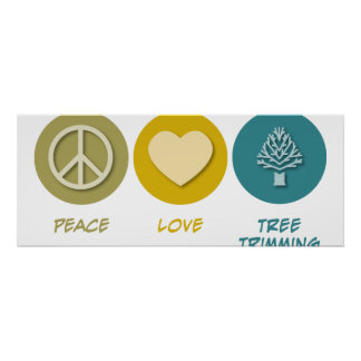 Peace Love Tree Trimming Poster