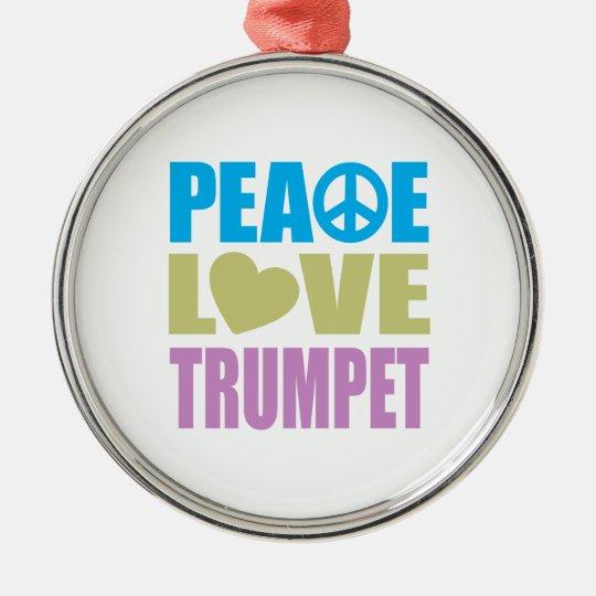 Peace Love Trumpet Metal Ornament