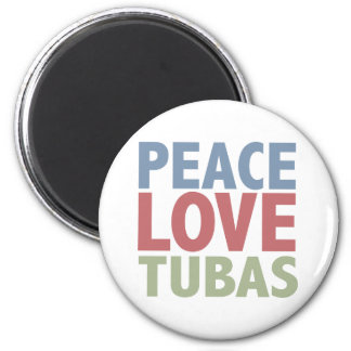 Peace Love Tubas Refrigerator Magnet