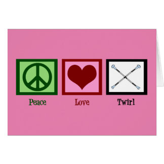 Peace Love Twirl Card