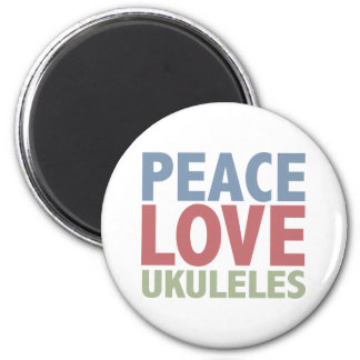 Peace Love Ukuleles Magnet