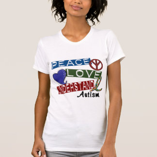 PEACE LOVE UNDERSTAND AUTISM T-Shirt