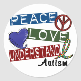 PEACE LOVE UNDERSTAND Autism T-Shirts Classic Round Sticker