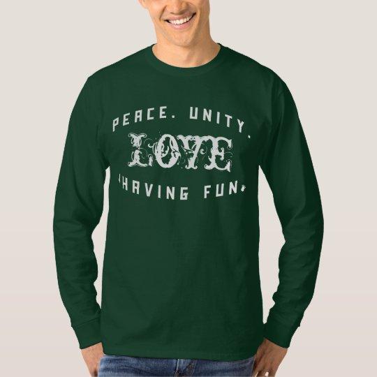 Peace Love Unity& Having Fun Shirt   Fresh Threads