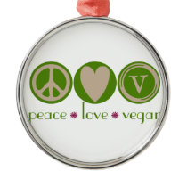 Peace Love Vegan Metal Ornament