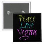 Peace, Love, Vegan Pinback Button