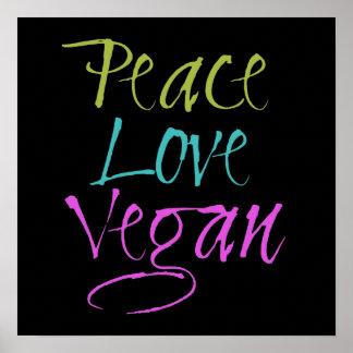 Peace, Love, Vegan Poster