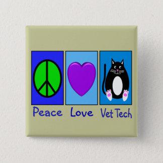 Peace Love Vet Tech Button