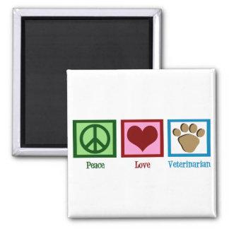 Peace Love Veterinarian Magnet