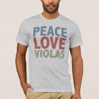 Peace Love Violas T-Shirt