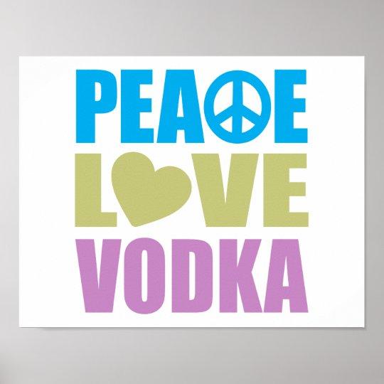 Peace Love Vodka Poster