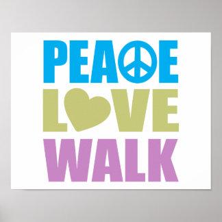 Peace Love Walk Print