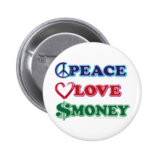 Peace-Love-Wall-Money 2 Inch Round Button