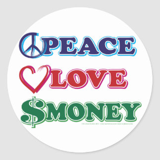 Peace-Love-Wall-Money Classic Round Sticker