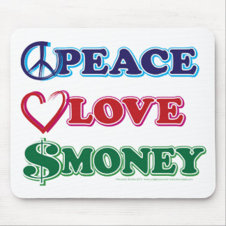 Peace-Love-Wall-Money Mouse Pad
