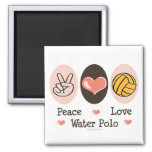 Peace Love Water Polo Magnet