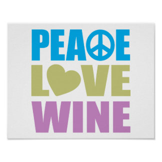 Peace Love Wine Poster
