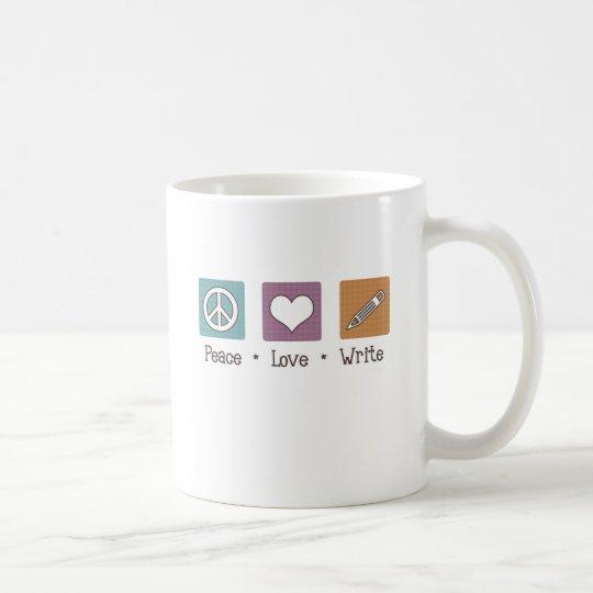 Peace Love Write Coffee Mug