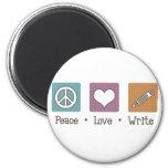 Peace Love Write Magnet