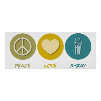 Peace Love X-Ray Poster
